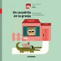 Un cocodrilo en la granja CON DEDICATORIA