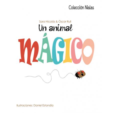 Un animal mágico