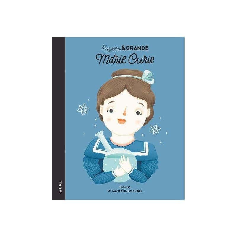 Pequeña y Grande - Marie Curie