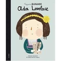 Pequeña y Grande - Ada Lovelace