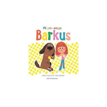Mi gran amigo Barkus