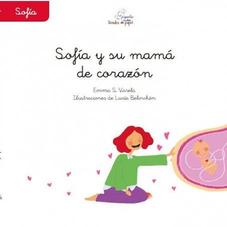 Sofía y su mamá de corazón