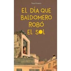 El día que Baldomero robó el sol