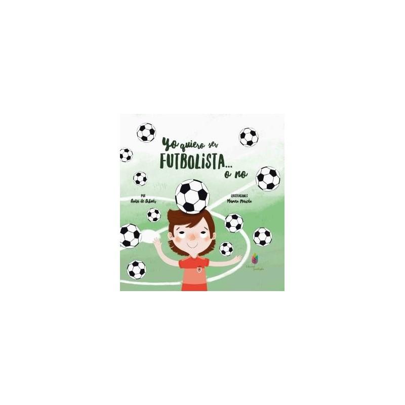 yo quiero ser futbolista