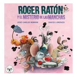 Roger Ratón y el misterio de las manchas CON DEDICATORIA