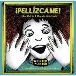Pellízcame - Filosofia visual para niños