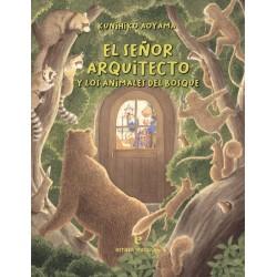 El señor arquitecto y los animales del bosque