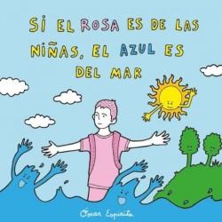 Si el rosa es de las niñas el azul es del mar