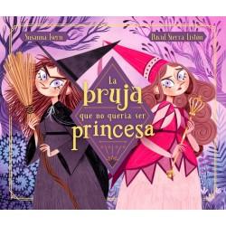 La bruja que no quería se princesa
