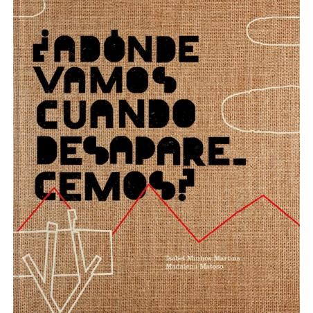 ¿Adónde vamos cuando desaparecemos?