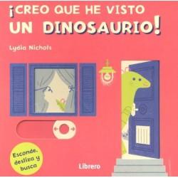 Creo que he visto un dinosaurio