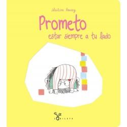 Prometo estar siempre a tu lado