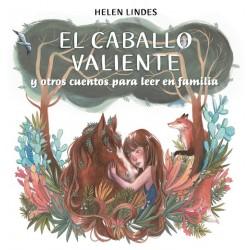 El caballo valiente y oros cuentos para leer en familia