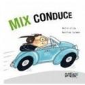 Mix Conduce