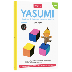 Yasumi +6 - Cuaderno de juegos para aprender a pensar